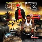 Soulja Boy & DJ Drama Follow Me