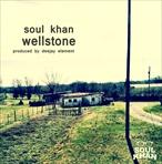 Soul Khan Wellstone EP