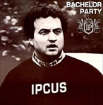 Ipcus Bachelor Party