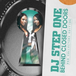 DJ Step One Behind Closed Doors Front Cover