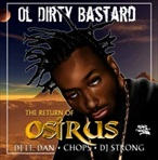 DJ Strong Ol Dirty Bastard 'The Return of Osirus'