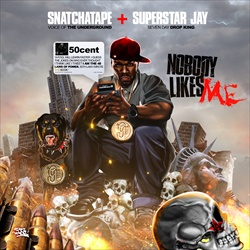 Superstar Jay & 50 Cent Nobody Likes Me Front Cover
