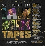 Superstar Jay I Am Mixtapes Pt 164