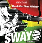 Sway Dasafo The Dotted Lines Mixtape