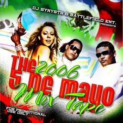 The 2006 Cinco De Mayo Mixtape Thumbnail