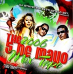 DJ Synystr The 2006 Cinco De Mayo Mixtape