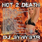 DJ Synystr Hot 2 Death