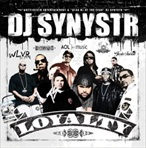 DJ Synystr Loyalty