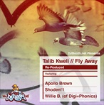 Talib Kweli Fly Away (Re-Produced)