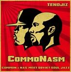 TenDJiz CommoNasm (Common & Nas)