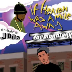 If Heaven Was A Mile Away (A Tribute To J Dilla) Thumbnail