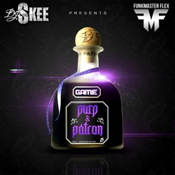 DJ Skee & The Game Purp & Patron Front Cover
