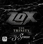 The Lox The Trinity 3rd Sermon
