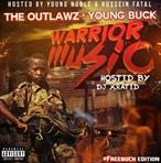 The Outlawz & Young Buck Warrior Music