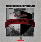 The Source & DJ Spintelect Best of 50 Cent (Mix)