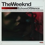 The Weeknd Echoes of Silence