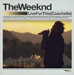The Weeknd Live For This Coachella