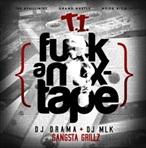 DJ Drama & T.I. F*ck A Mixtape