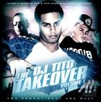 DJ Tito The TakeOver Vol. 1