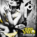 Tony Yayo Sex, Drugs & Hip-Hop
