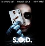 Tony Yayo & DJ Whoo Kid S.O.D.