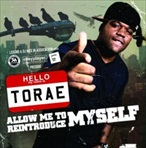 Torae Allow Me To Reintroduce Myself