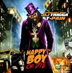 DJ Trigga & T-Pain Nappy Boy Or Die