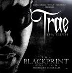 Trae Tha Truth Tha Blackprint