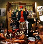 Trap-A-Holics & DJ Drama Trap Music 10