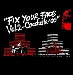 Travis Barker & DJ AM Fix Your Face Vol. 2 (Coachella '09)