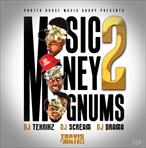 Travis Porter Music Money Magnums 2