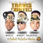 Travis Porter Music Money Magnums