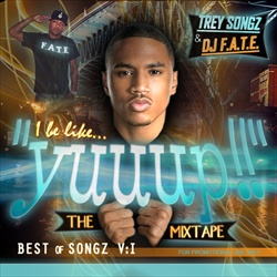 Trey Songz & DJ F.A.T.E. I Be Like Yuuup! Front Cover
