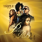 DJ Triple Exe The Passion of R&B 44