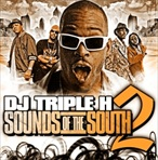 DJ Triple H Sounds Of The South 2