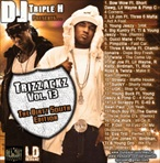 DJ Triple H Trizzackz Vol 13...Dirty South Edition