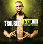 Trouble Green Light