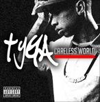 Tyga Careless World