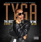DJ Aktive, Ant Live & Tyga The Best of Me