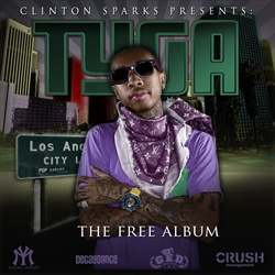 DJ Clinton Sparks & Tyga The Free Album Front Cover