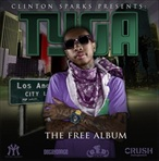 DJ Clinton Sparks & Tyga The Free Album