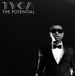 Tyga The Potential