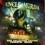 Uncle Murda Back On My Bullsh*t