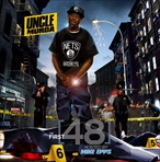 Uncle Murda The First 48