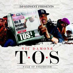 T.O.S. Talk Of Southside Thumbnail