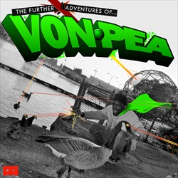 Further Adventures of Von Pea Thumbnail