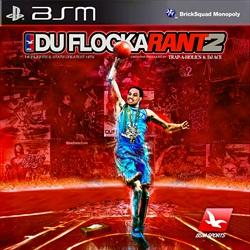 DuFlocka Rant 2 Thumbnail