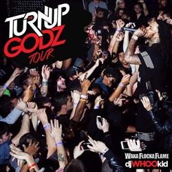 The Turn Up Godz Tour Thumbnail