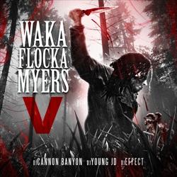 Waka Flocka Myers 5 Thumbnail