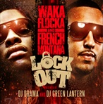 Waka Flocka & French Montana Lock Out